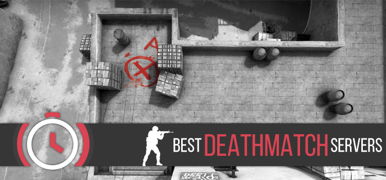 CS:GO - Best DeathMatch Servers
