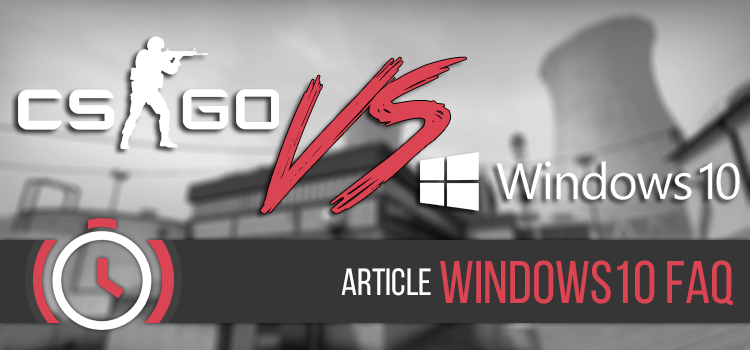 featured_csgo_vs_windows10
